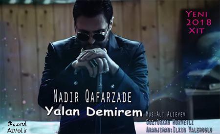 دانلود آهنگ آذربایجانی جدید Nadir Qafarzade به نام Yalan Demirem